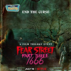 FEAR STREET PART THREE 1666 | Double Toasted Audio Review