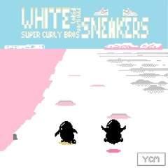 [SUPER CURLY BROS] - 04 WHITE SNEAKERS (LOKID X PARTI CHILD)