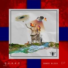 Q.U.A.K.E  - Inner Bliss