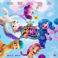 OST  My Little Pony: A New Generation [Sofia Carson] -  Glowin' Up (Remix)