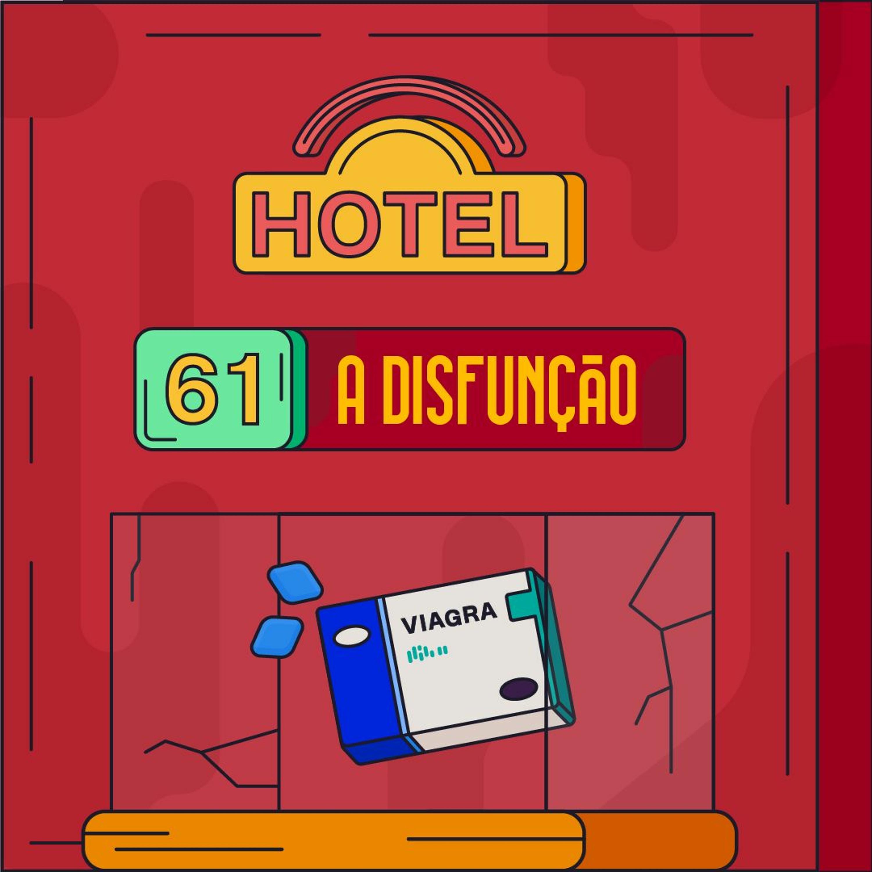 Hotel #61 - A Disfunção