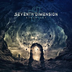Seventh Dimension - Black Sky: Into the Void