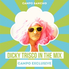 Dicky Trisco Campo Sancho 2021 Mix