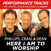 Here I Am To Worship (Performance Track In Key Of D/E)