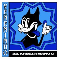 [VN22] Veneninho -  Aresz x Manu C