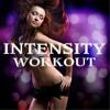 High Intensity - Workout Music