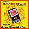 I'm Your Man (Originally Performed By Wham) [Karaoke Version]