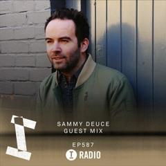 Toolroom Radio EP587 - Sammy Deuce Guest Mix