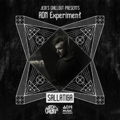 Jedi's Chillout | Sallatiga • ADN Experiment Series