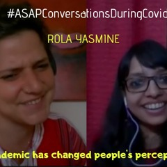 The Pandemic Has Changed People's Perception. ASAP Conversation With Rola Yasmine
