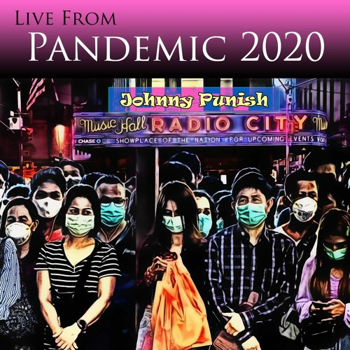 Live From Pandemic 2020