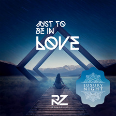 Romzello - Just To Be In Love (Original Mix)