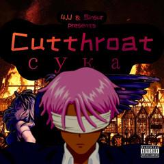 Cutthroat психопат сука (feat. Sinsur)