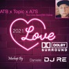 ATB X TOPIC X A7S - YOUR LOVE (9pm) (Till I Come) (Daniele DJ RE Mashup 2021)