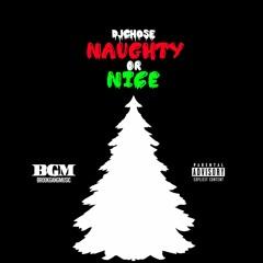 DJ Chose - Naughty Or Nice (Happy Holidays)