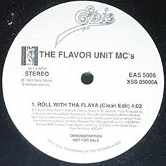 THE FLAVOR UNIT MCs - Roll wit tha Flava [illuZion Remix]