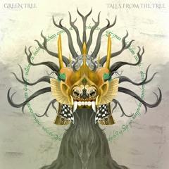 Green Tree - Enough