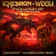 Excision X Wooli - Lockdown (MadReckless Remix)
