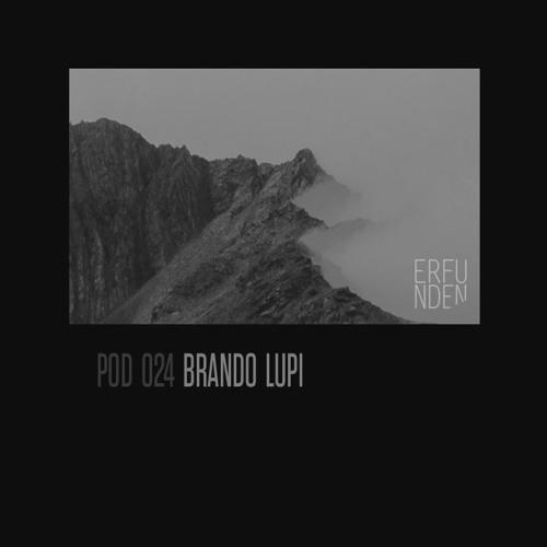 ERFUNDEN | Pod 024 | Brando Lupi