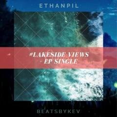lakesideviews (featuring Ethanpil)