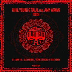 ALTH084 Nihil Young & Talal Featuring Amy Wawn - Touch