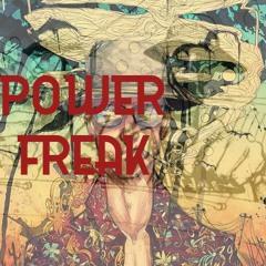Power Freak