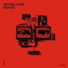 """Premiere: Michael Klein """"Nokaut"""" - Second State"""