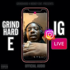 IG Live (Official Audio) Prod. Honcho Beats