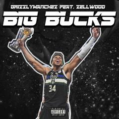 GrizzlyManChez Feat. Zellwood - Big Bucks