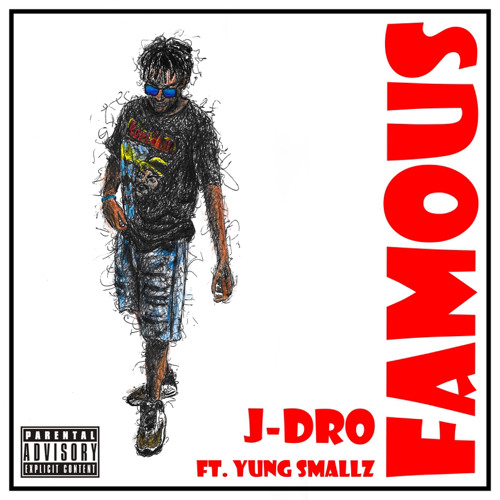 """""""Famous"""" (FT Yung Smallz)"""