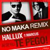 Ai Se Eu Te Pego (No Maka Club Mix) [feat. Marcus]