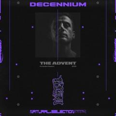 DECENNIUM - The Advent (Kombination Research, MORD)