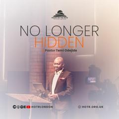 No Longer Hidden - Pastor Temi Odejide - Sunday 17 October 2021
