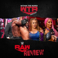 WWE RAW Review   6/21/2021  