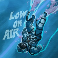 Low On Air