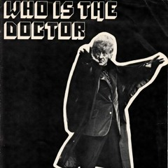 Who Is The Doctor (Delaware Mix)