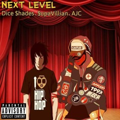 Nxt Lvl (Player 1) ft Dice $hades - $upaVill - Track 3 Days Gone 2 - prod by Dice, InnerMission, AJC