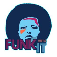 Funk It 2016 (feat. Timian M.O.B)