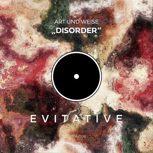 Art und Weise - Disorder [EVITA 006]