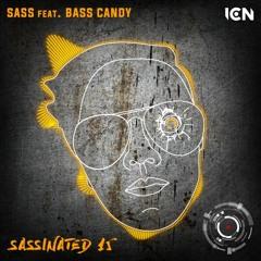 Sassinated 15 [Sass feat. Bass Candy] [IBIZA CLUB NEWS RADIO]