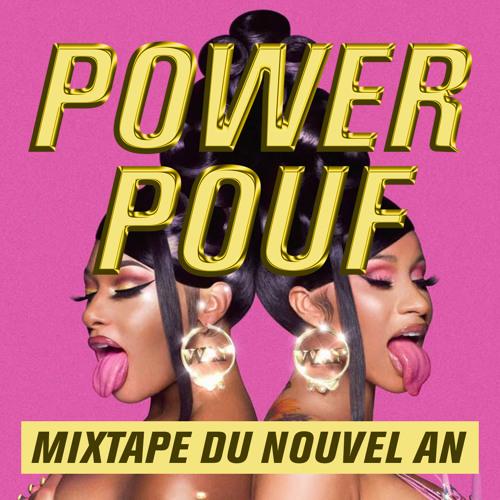 Powerpouf (Jean Rémi et Reno) - Mixtape du Nouvel An