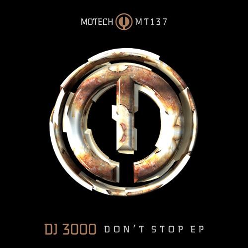 PREMIERE: A1 - DJ-3000 - Don't Stop [MT137]