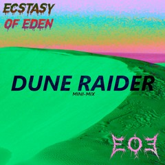 EOE - DUNE RAIDER (MINI-MIX)