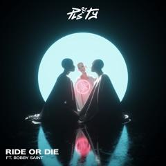 PLS&TY - Ride or Die (ft. Bobby Saint)