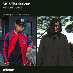 SK Vibemaker with Tomi Thomas - 22 July 2021