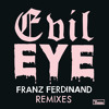 Evil Eye (Alan Braxe Remix)