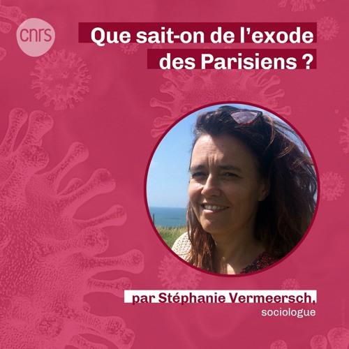 Que sait-on de l'exode des Parisiens ? par Stéphanie Vermeersch