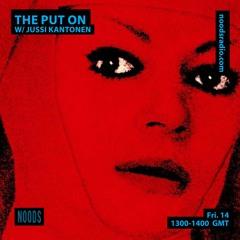 The killer nun is inside the disco - The Put On 020 w/ Jussi Kantonen 14.05.2021