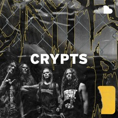 Crucial Death Metal: Crypts