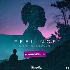 Misael Gauna - Feelings (feat. Noctilucent) [LOWERDIE Remix]